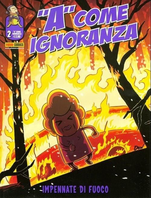 Couverture de A come ignoranza -2- Impennate di fuoco