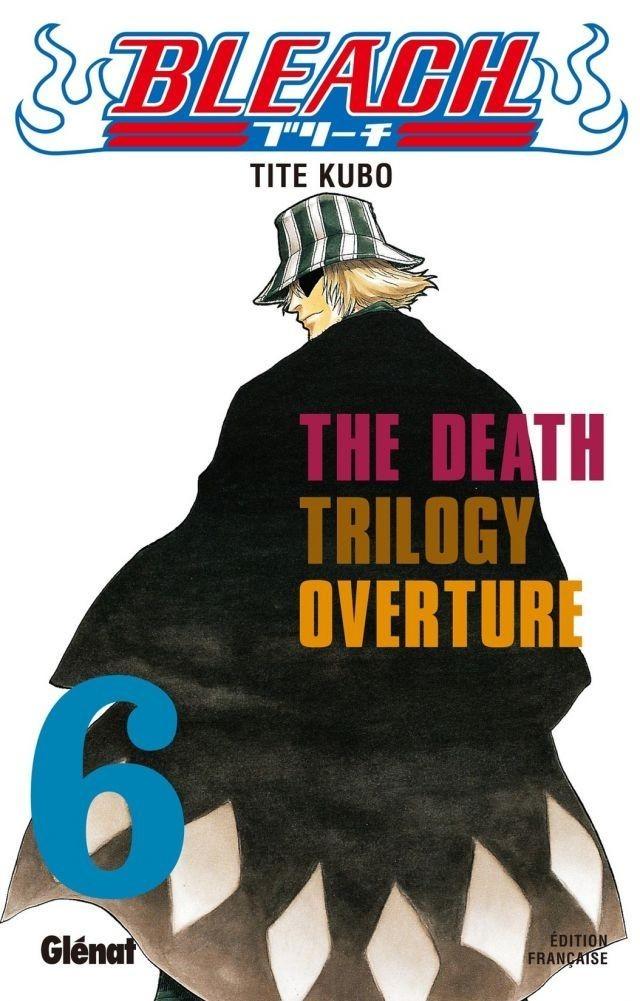 Couverture de Bleach -6- The Death Trilogy Overture