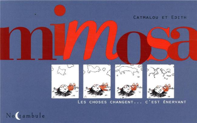 Couverture de Mimosa - Mimosa - Les choses changent... c'est énervant