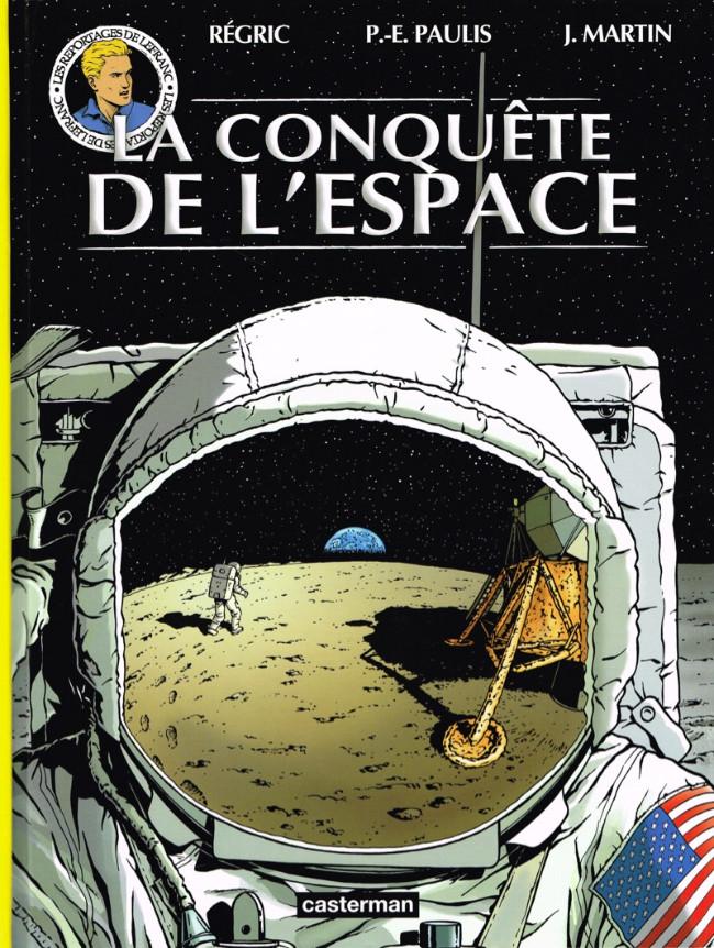 Couverture de Lefranc (Les voyages de/Les reportages de) -10- La conquête de l'espace