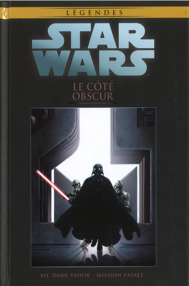 Couverture de Star Wars - Légendes - La Collection (Hachette) -92XII- Le Coté Obscur - XII. Dark Vador - Mission Fatale