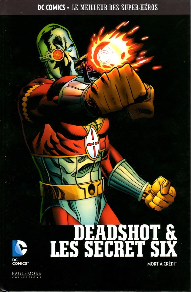 Couverture de DC Comics - Le Meilleur des Super-Héros -98- Deadshot & Les Secret Six - Mort à crédit