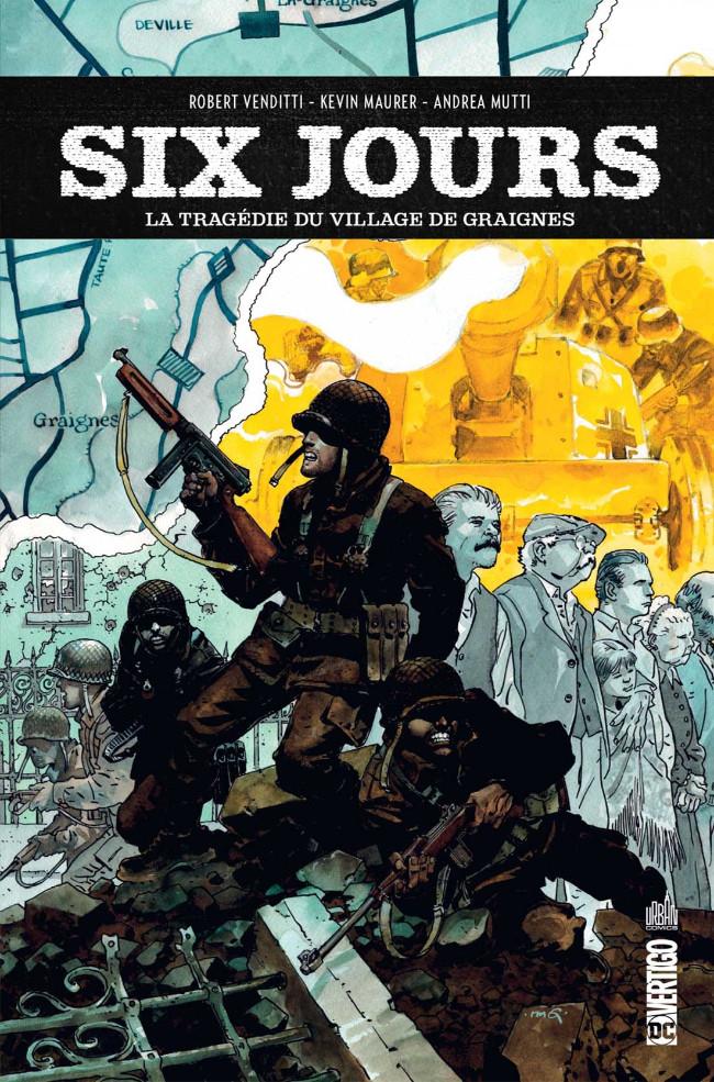 Couverture de Six jours - La Tragédie du village de Graignes