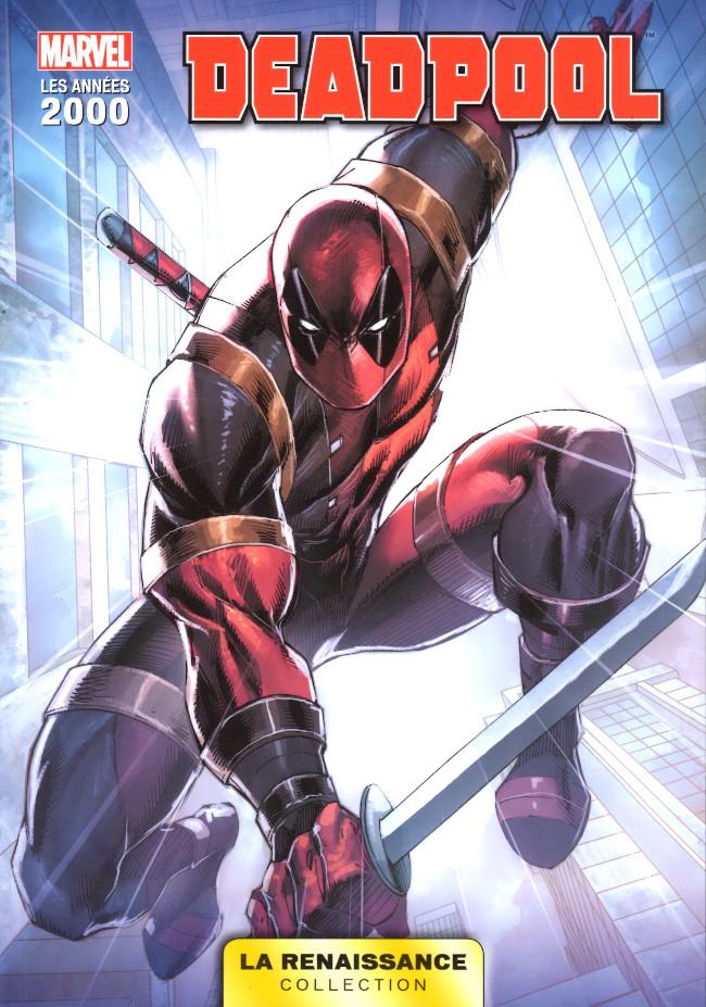 Couverture de Marvel Les Années 2000 - La Renaissance -5- Deadpool