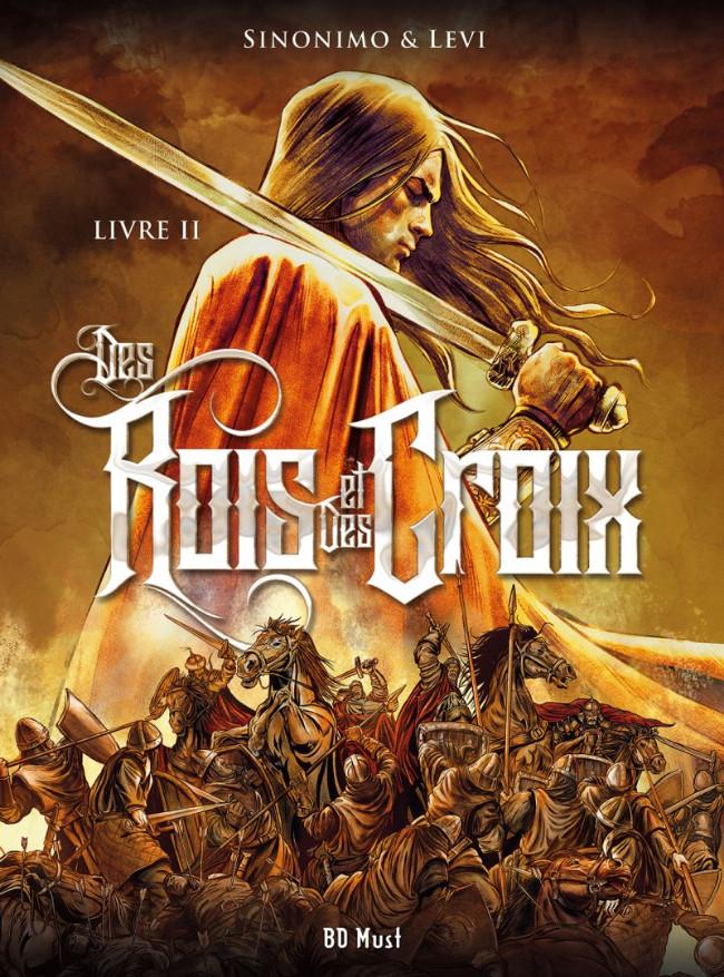 Couverture de Des Rois et des Croix -2- Livre II