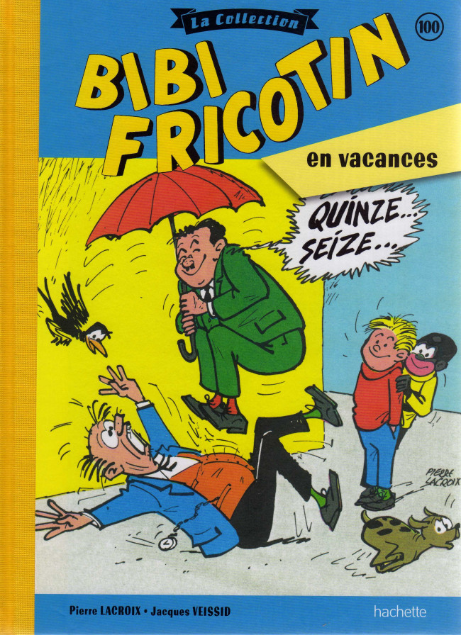 Couverture de Bibi Fricotin (Hachette - la collection) -100- Bibi Fricotin en vacances