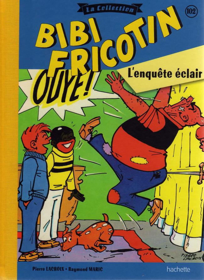 Couverture de Bibi Fricotin (Hachette - la collection) -102- L'enquête éclair