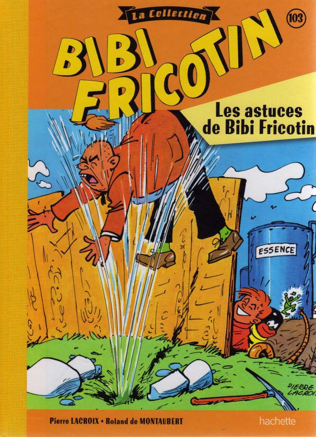 Couverture de Bibi Fricotin (Hachette - la collection) -103- Les astuces de Bibi Fricotin