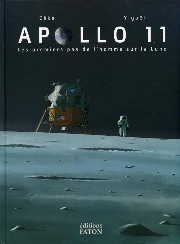 Couverture de Apollo 11 - Les premiers pas de l'homme sur la Lune