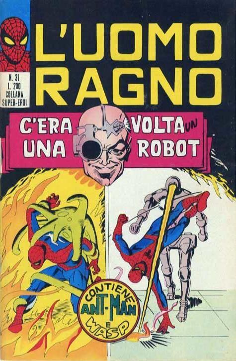 Couverture de L'uomo Ragno V1 (Editoriale Corno - 1970)  -31- C'era una volta un Robot