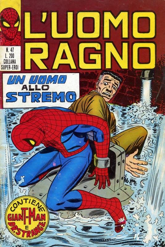 Couverture de L'uomo Ragno V1 (Editoriale Corno - 1970)  -47- Un Uomo allo Stremo
