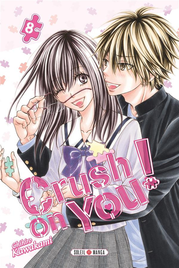Couverture de Crush on you ! -8- Tome 8