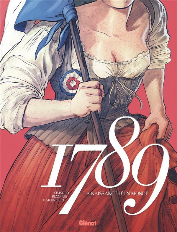 Couverture de 1789 - La naissance d'un monde