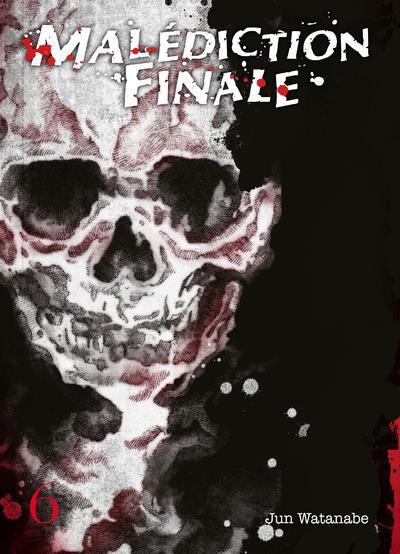 Couverture de Malédiction Finale -6- Tome 6