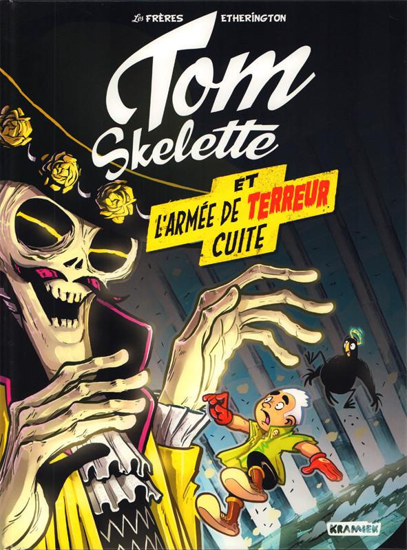 Couverture de Tom Skelette -2- L'armée de terreur cuite