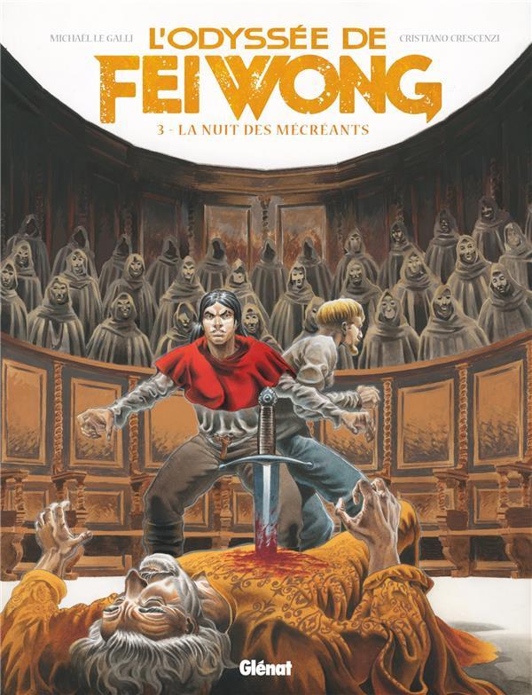 Couverture de L'odyssée de Fei Wong -3- La nuit des mécréants