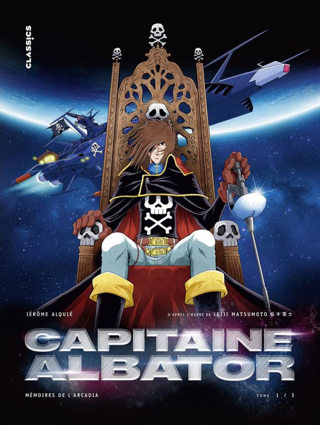 Couverture de Capitaine Albator - Mémoires de l'Arcadia -1- Tome 1/3