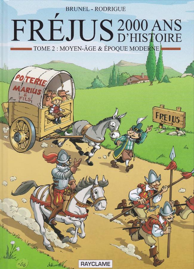 Couverture de Fréjus - 2000 ans d'histoire -2- Moyen-Age et Epoque Moderne
