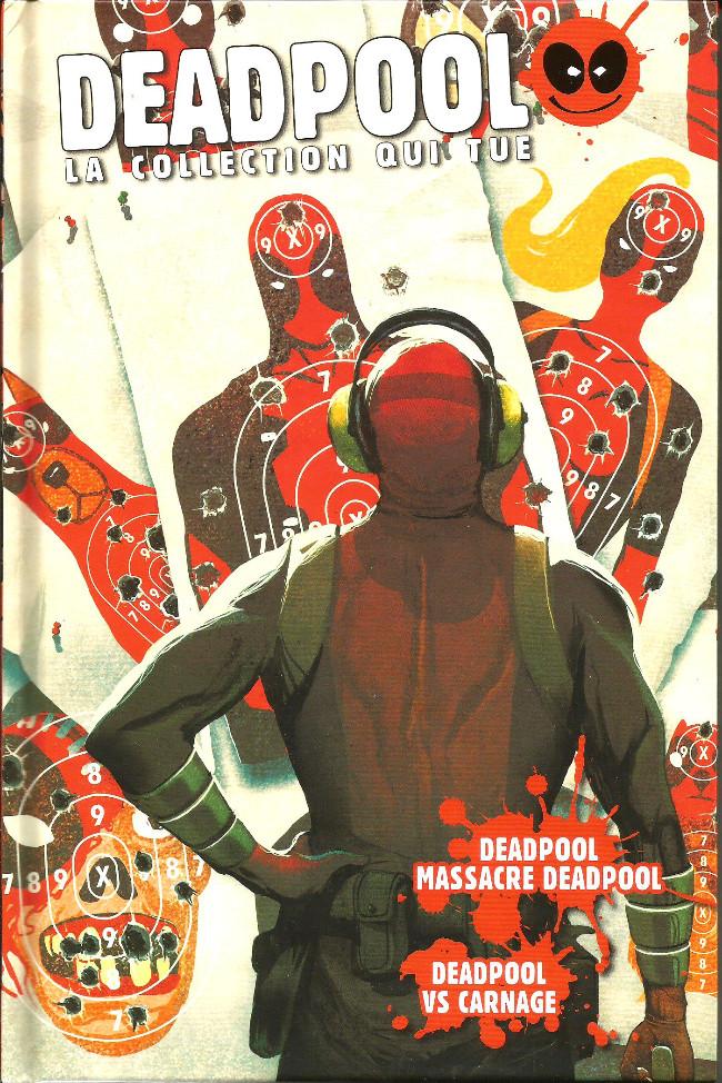 Couverture de Deadpool - La collection qui tue (Hachette) -470- Deadpool massacre Deadpool/ Deadpool vs Carnage