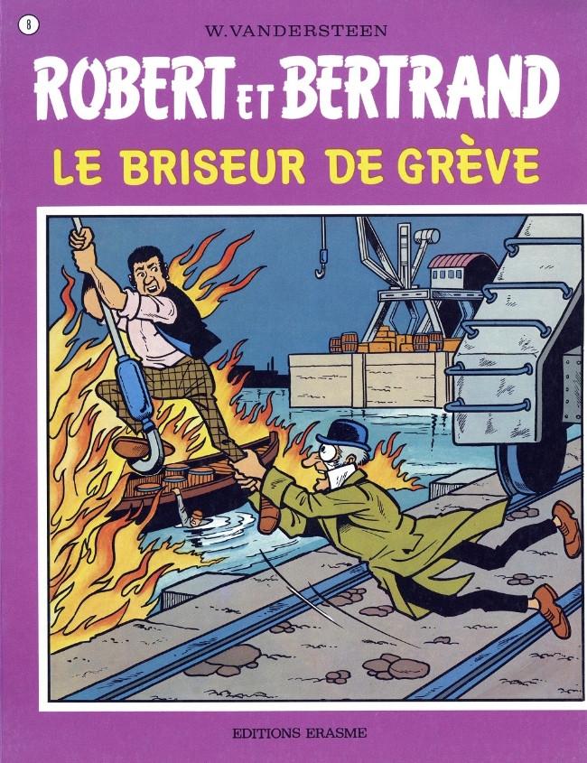 Couverture de Robert et Bertrand -8- Le briseur de grève