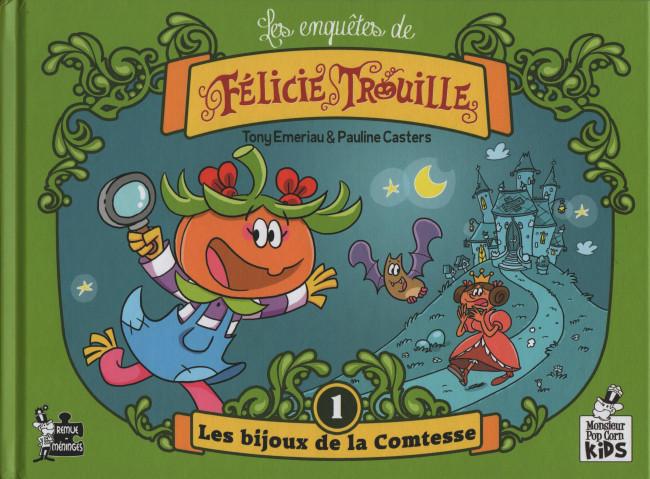 Couverture de Les enquêtes de Félicie Trouille -1- Les bijoux de la comtesse