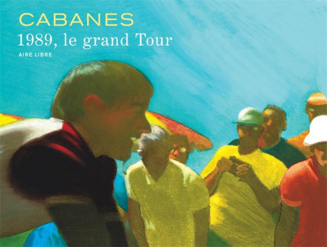Couverture de (AUT) Cabanes - 1989, le grand tour