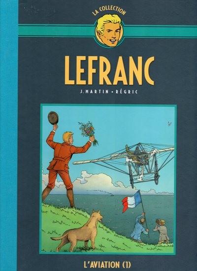 Couverture de Lefranc - La Collection (Hachette) -I- L'aviation (1)
