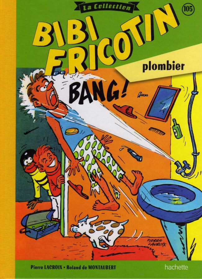 Couverture de Bibi Fricotin (Hachette - la collection) -105- Bibi Fricotin plombier