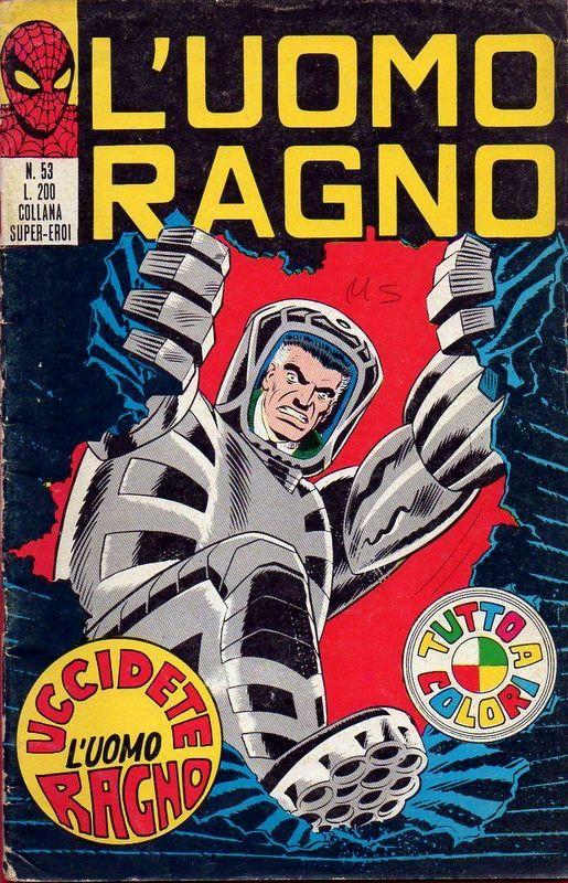 Couverture de L'uomo Ragno V1 (Editoriale Corno - 1970)  -53- Uccidete l'Uomo Ragno