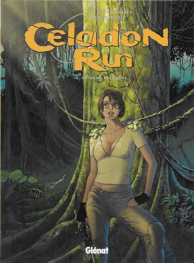 Celadon Run - tome 4, Extrême préjudice