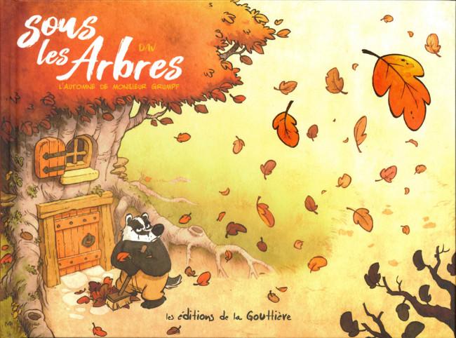 Couverture de Sous les Arbres -1- L'Automne de Monsieur Grumpf