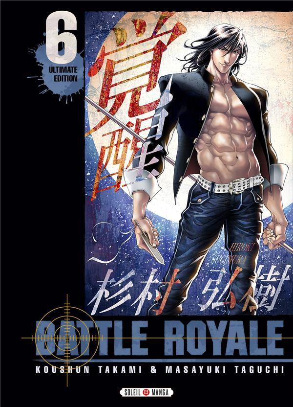Couverture de Battle Royale -INT6- Volume 6 - Ultimate Edition