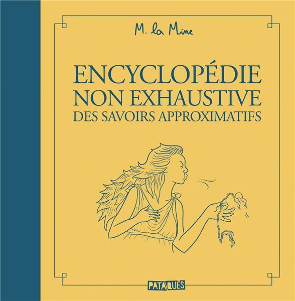Couverture de Encyclopédie non exhaustive des savoirs approximatifs