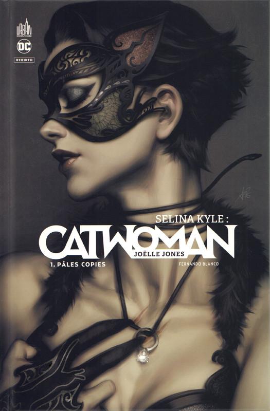 Selina Kyle Catwoman 1 Pâles Copies