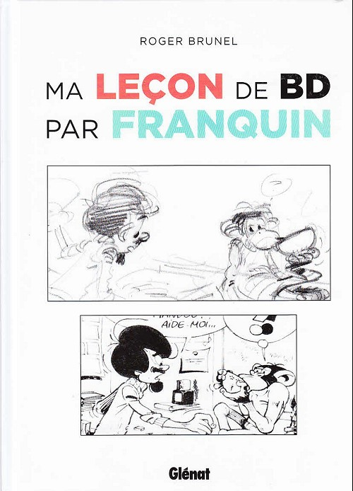 Couverture de (AUT) Brunel - Ma leçon de BD par Franquin