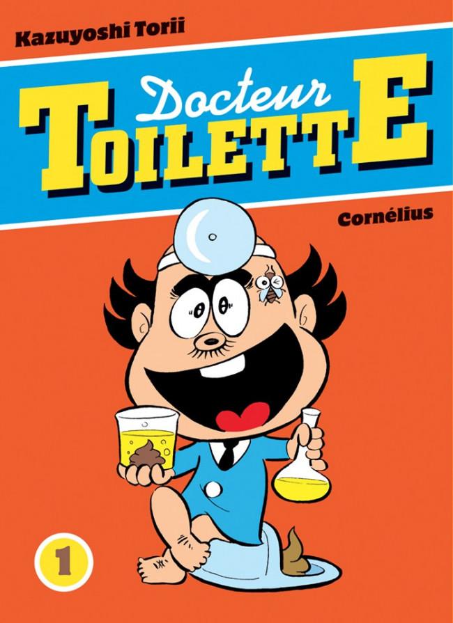 Couverture de Docteur Toilette -1- Tome 1