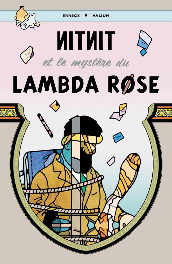 Couverture de Tintin - Pastiches, parodies & pirates - Nitnit et le mystère du Lambda Rose