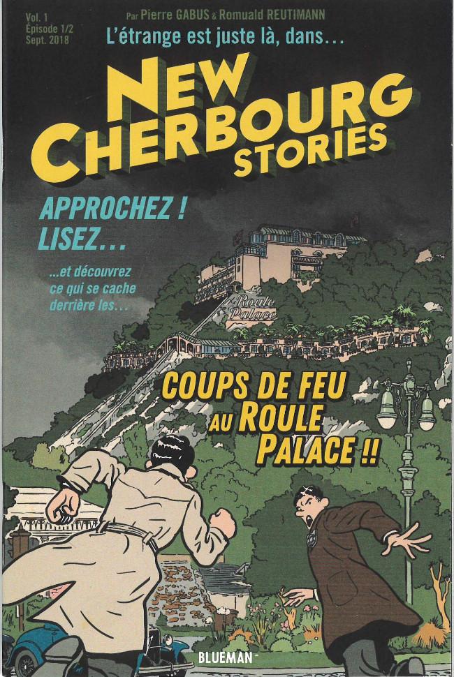 Couverture de New Cherbourg Stories -1- Coups de feu au Roule Palace !!