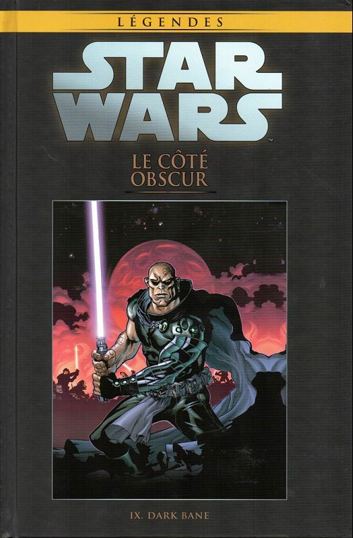 Couverture de Star Wars - Légendes - La Collection (Hachette) -95IX- Le Côté Obscur - IX. Dark Bane