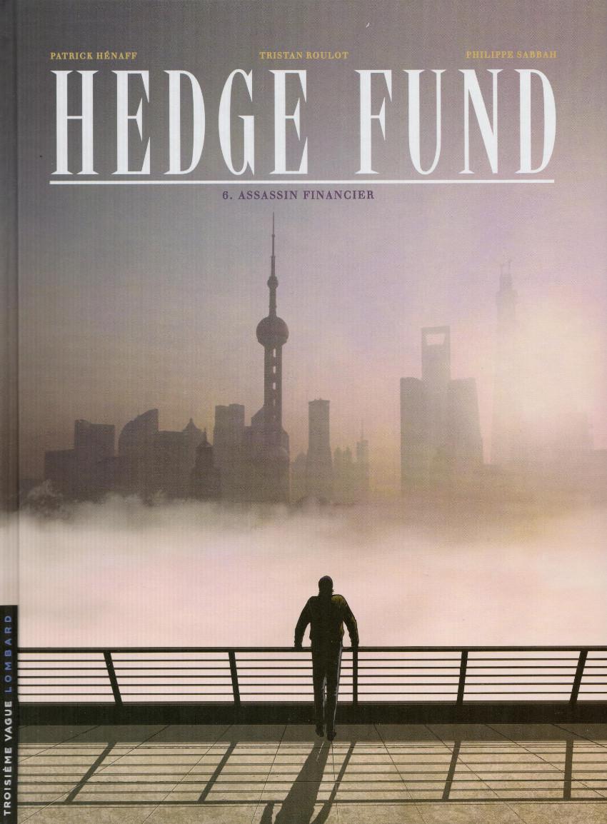Couverture de Hedge Fund -6- Assassin financier