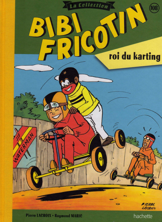 Couverture de Bibi Fricotin (Hachette - la collection) -108- Bibi Fricotin roi du karting
