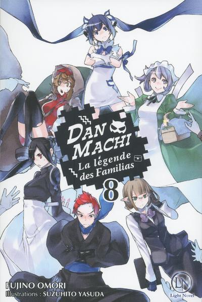 Couverture de DanMachi - La Légende des Familias (Light Novel) -8- Tome 8