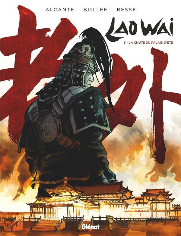 Couverture de LaoWai -3- La chute du Palais d'été