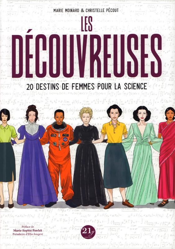 Couverture de Les découvreuses - 20 destins de femmes pour la science