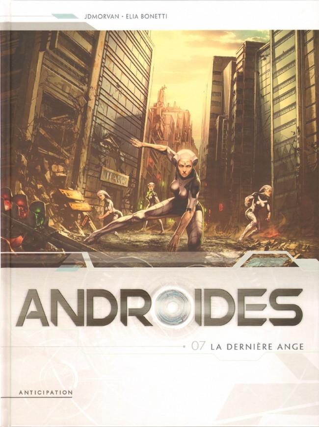 Couverture de Androïdes (Soleil) -7- La dernière ange