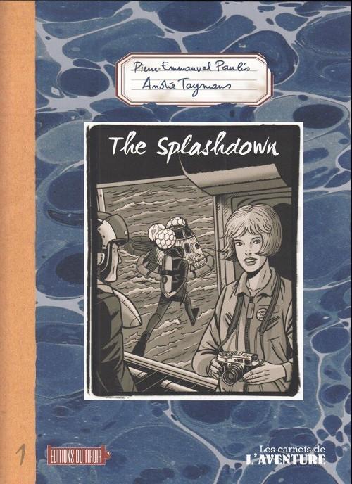Couverture de Les carnets de l'aventure -1- The splahdown