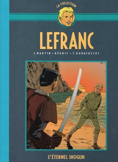 Couverture de Lefranc - La Collection (Hachette) -23- L'éternel shogun