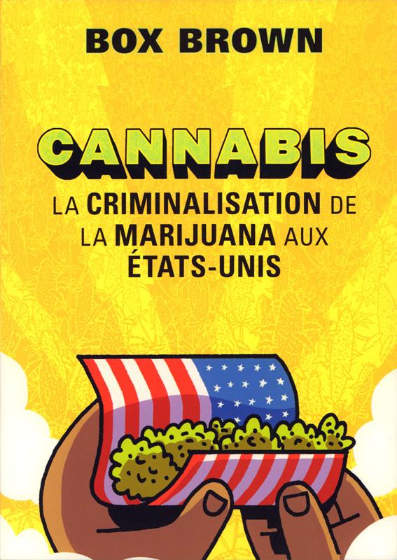 Couverture de Cannabis - La criminalisation de la marijuana aux États-Unis