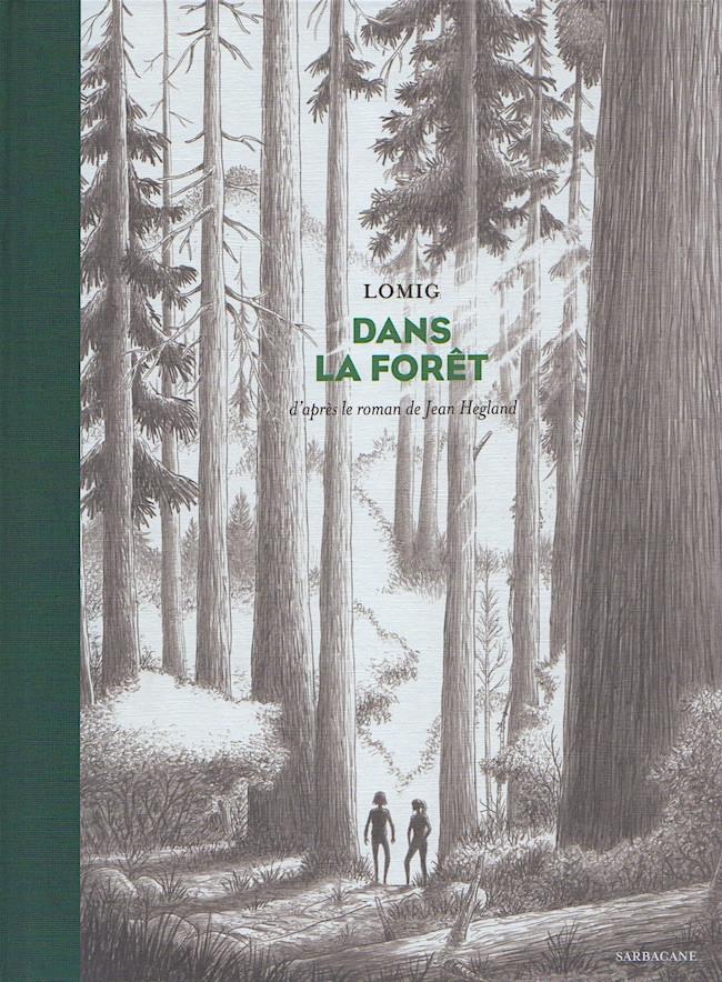Couverture de Dans la forêt (Lomig) - Dans la forêt
