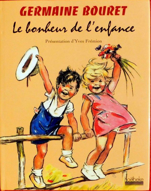 Couverture de (AUT) Bouret - Germaine Bouret Le bonheur de l'enfance